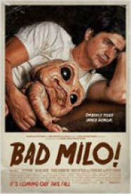 Bad Milo! streaming