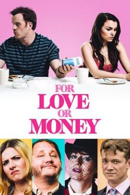 For Love or Money (2019) streaming