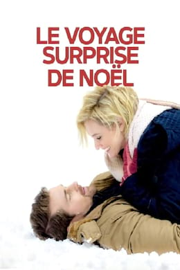 Le voyage surprise de Noël streaming