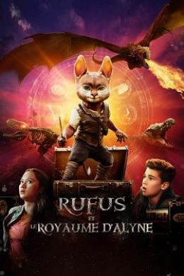 Rufus et le Royaume d'Alyne streaming
