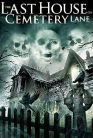 The Last House on Cemetery Lane streaming