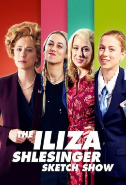 THE ILIZA SHLESINGER SKETCH SHOW streaming