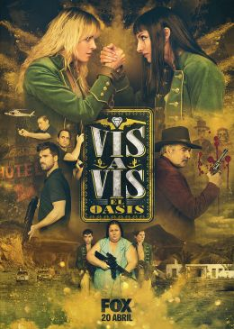 Vis a Vis: El Oasis streaming